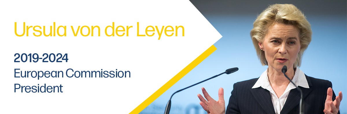 New European Commission President - Ursula von der Leyen