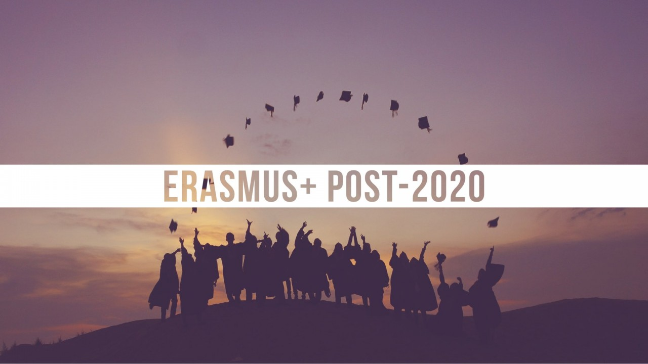 What's new for Erasmus+ post-2020?
