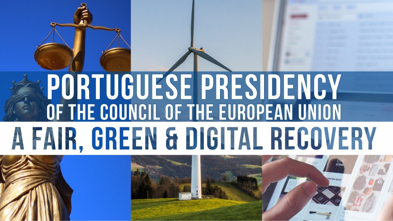A Fair, Green and Digital recovery: objectives of the Portuguese Presidency of the Council of the European Union