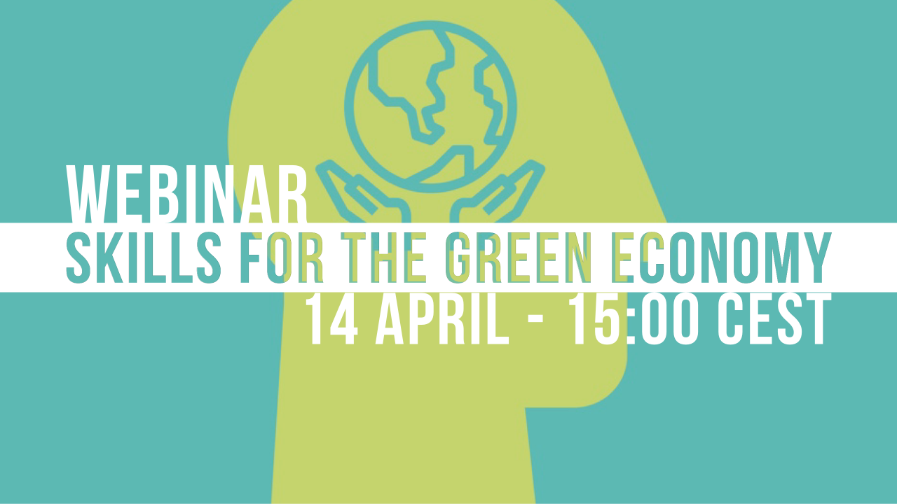 WEBINAR: Skills for the Green Economy - Policy outlook and best practices